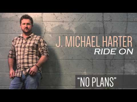 J. Michael Harter- No Plans [Track Preview]