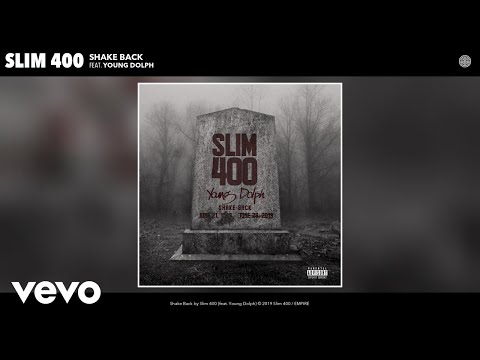 Slim 400 - Shake Back (Audio) ft. Young Dolph