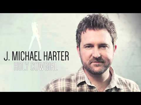 J. Michael Harter- Holy Cowgirl (Audio)