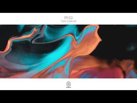 IPeiq - Take Courage