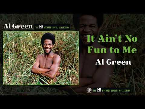 NEW: Al Green — It Ain't No Fun to Me (Official Audio)