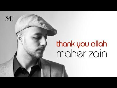 Maher Zain - Thank you Allah (Lyrics video)