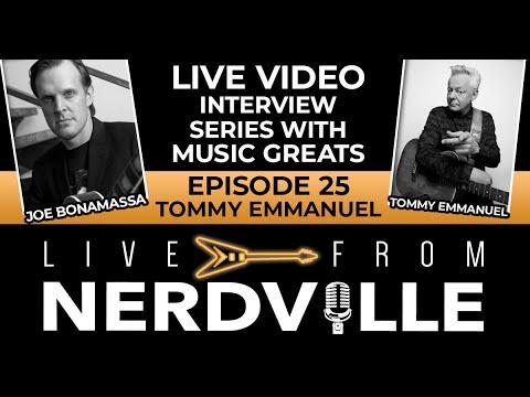 Live From Nerdville with Joe Bonamassa - Episode 25 - Tommy Emmanuel