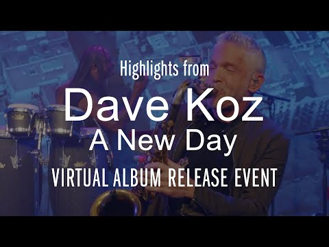 Highlight from the Dave Koz A New Day Live Stream event