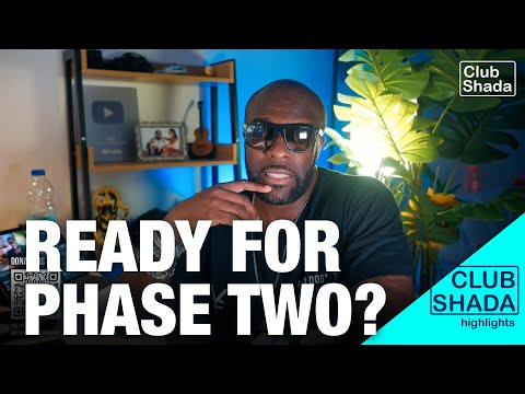 You should've been ready for phase 2 | Club shada