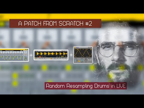Patch From Scratch #2 - Random Resampling Rack using LFO in Ableton Live | CONFORCE