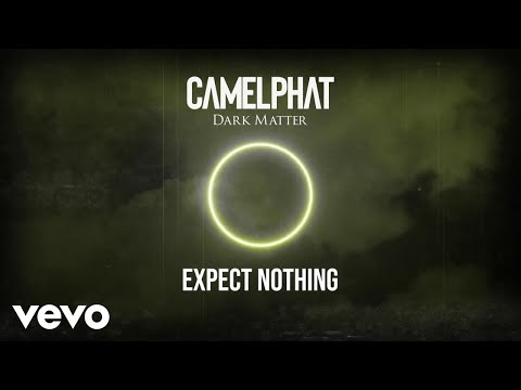 CamelPhat - Expect Nothing (Visualiser)