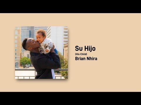 Su Hijo (Official Audio) - Brian Nhira