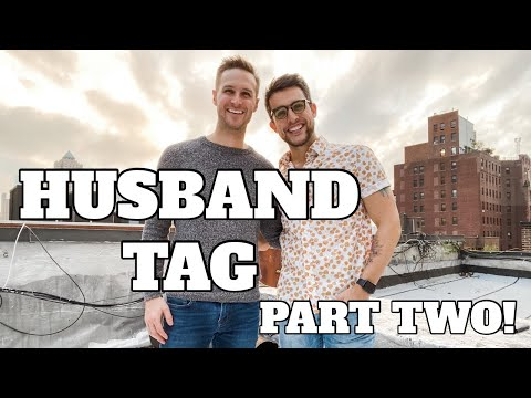 HUSBAND TAG Part Two - Chris and Clay
