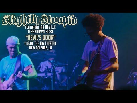 "Slightly Stoopid ""Devil's Door"" (ft. Ian Neville & Rashawn Ross) | 11-8-18 New Orleans, LA"