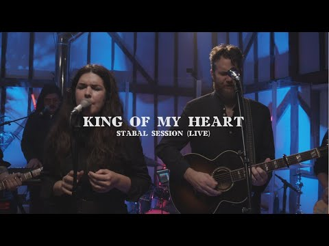 King of My Heart Live | Sarah & John Mark McMillan | Stabal Session Live