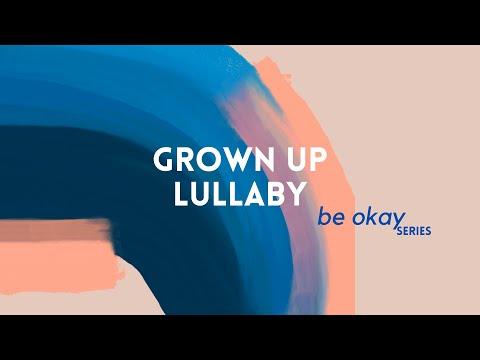 30 Minute Lullaby for Sleepless Nights | #BeOkaySeries