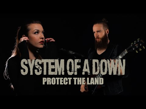 System Of A Down - Protect The Land (Cover by Vicky Psarakis & Cody Johnstone)