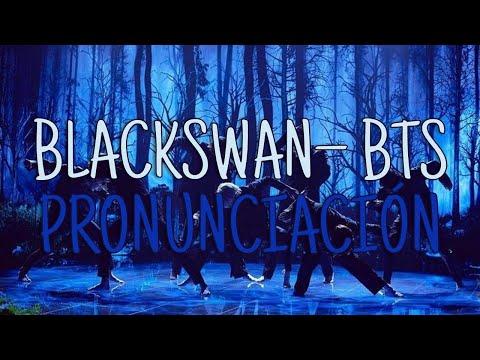 Black Swan - BTS [Pronunciación][Fácil]