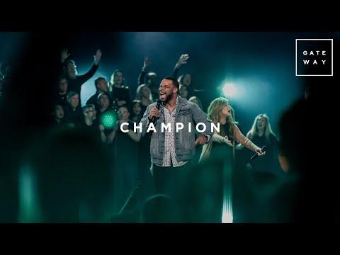 Champion | Feat. Michael Bethany | Gateway Worship