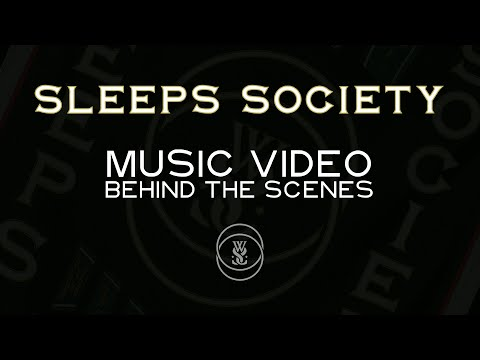Sleeps Society Music Video Behind The Scenes - Episode 1
