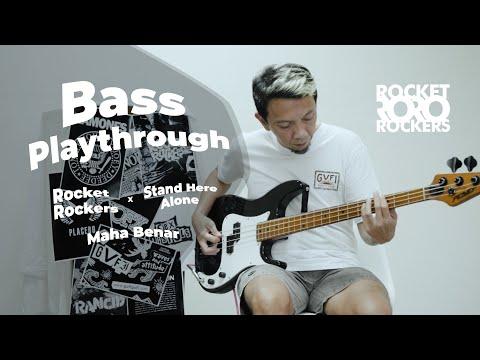 Rocket Rockers x Stand Here Alone - Maha Benar (Bass Playthrough)