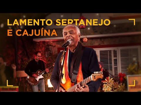 GILBERTO GIL | Lamento Sertanejo/Cajuína [#FESTADOGIL]