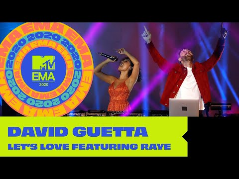 "David Guetta ft. Raye ""Let's Love"" (Live from the MTV EMA 2020)"