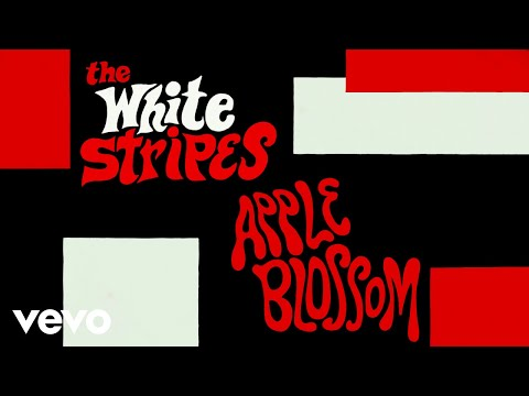 The White Stripes - Apple Blossom (Official Music Video)
