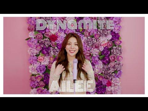 [에일리] AILEE - Dynamite┃Original Song by BTS(방탄소년단)