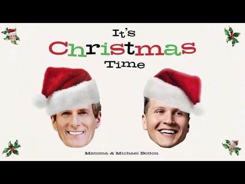 Matoma & Michael Bolton - It's Christmas Time (Official Lyric Video)