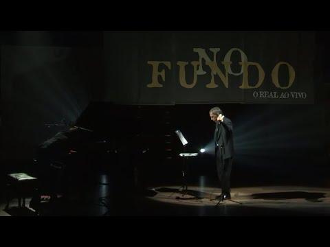 No Fundo - Arnaldo Antunes [O Real Ao Vivo]