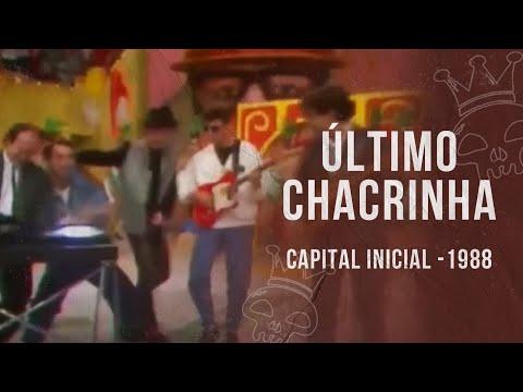 CAPITAL INICIAL PARTICIPOU DO ÚLTIMO CASSINO DO CHACRINHA (1988)
