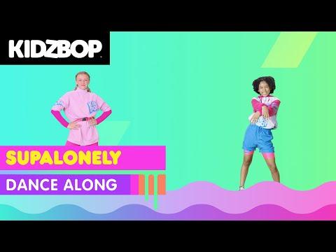 KIDZ BOP Kids - Supalonely (Dance Along) [KIDZ BOP 2021]