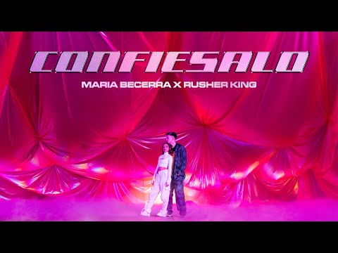 Maria Becerra, RusherKing - Confiésalo (Official Video)