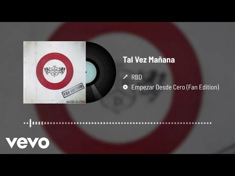 RBD - Tal Vez Mañana (Audio)
