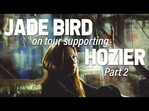 Jade Bird - On The Road, Hozier Support Tour - USA 2019: Part 2