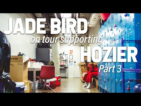 Jade Bird - On The Road, Hozier Support Tour - USA 2019: Part 3