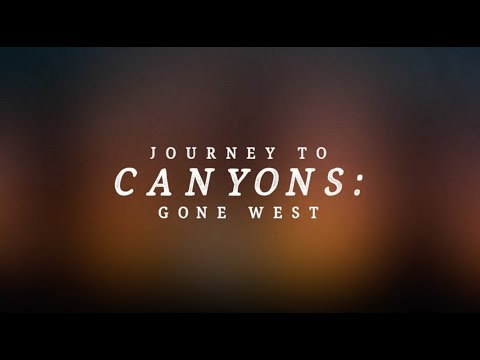 Gone West - Journey To Canyons