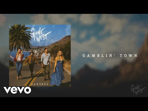 Gone West - Gamblin' Town (Official Audio)
