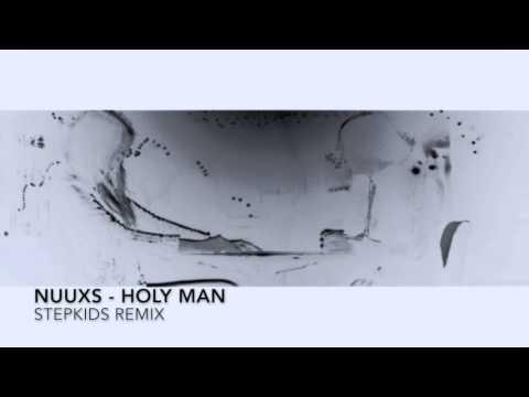 NUUXS - HOLY MAN (STEPKIDS REMIX)