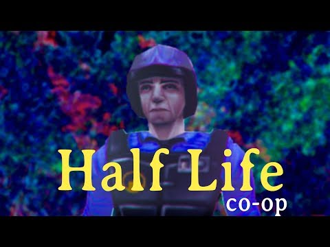 Half-Life 1 is perfectly suited for Co-Op
