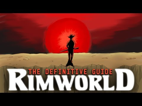 The Definitive Guide: Rimworld (Parody Guide)