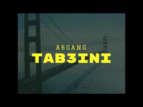 A6 Gang - Tab3ini (Official Audio)