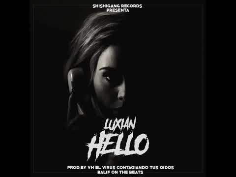 Luxian-Hello (Prod.VHElVirus & Balif Beats)