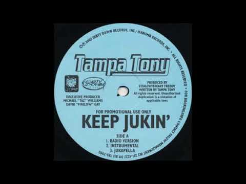 Tampa Tony - Keep Jukin' (They Lookin)