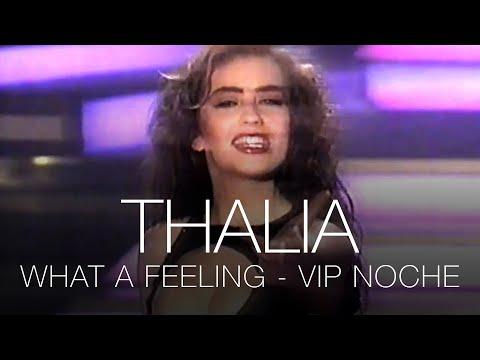 Thalia - What A Feeling (Sentimientos) - VIP Noche - España 1991