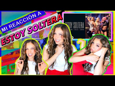 Thalia - Mi Reacción a Estoy Soltera