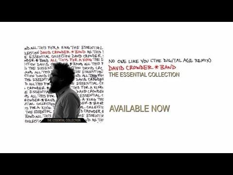 David Crowder Band - No One Like You (The Digital Age Remix)