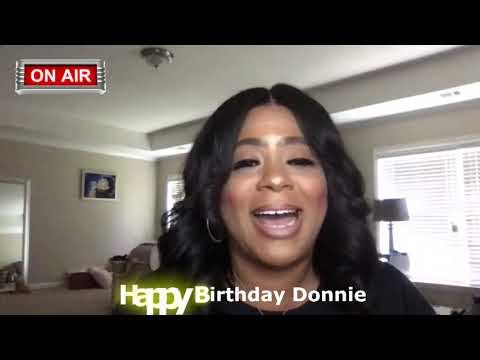 Donnie 61st Birthday shout outs from Gospel artists and more