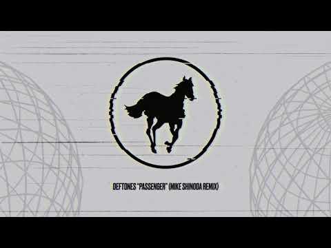 Deftones – Passenger (Mike Shinoda Remix) – Official Audio