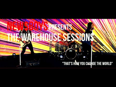 The Warehouse Sessions - That's How You Change The World