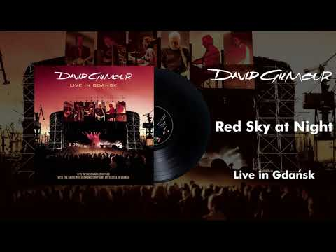 David Gilmour - Red Sky At Night (Live In Gdansk Official Audio)