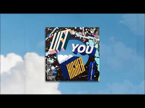 Lift You Higher (Official Audio Video) - JPCC Worship Youth