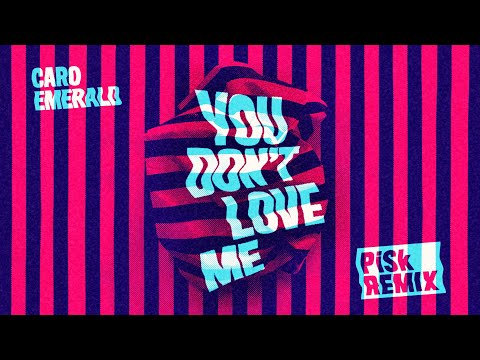 Caro Emerald - You Don't Love Me (PiSk Remix)